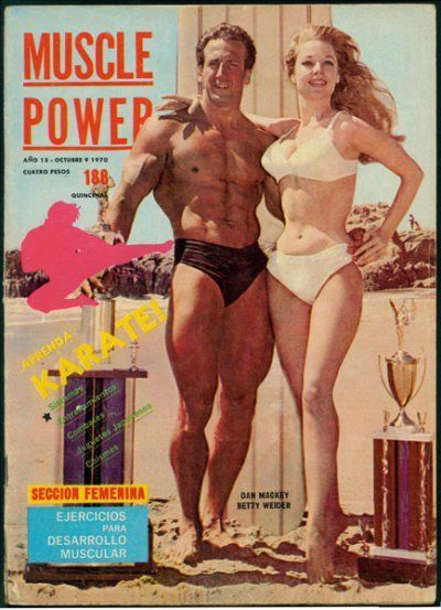 MUSCLE POWER — Dan Mackey Betty Weider-1970