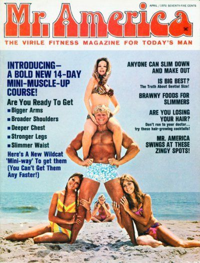 MR. AMERICA — Betty Weider- Draper- models- April 1970